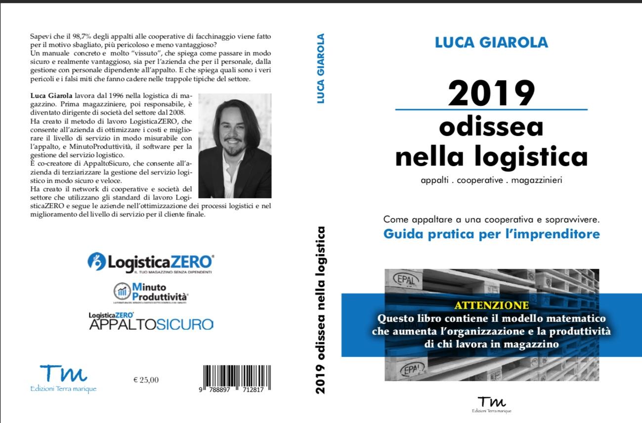 2019 odissea nella logistica. Appalti, cooperativa, magazzinieri