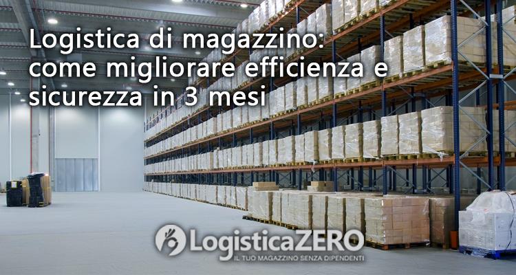 migliorare efficienza magazzino