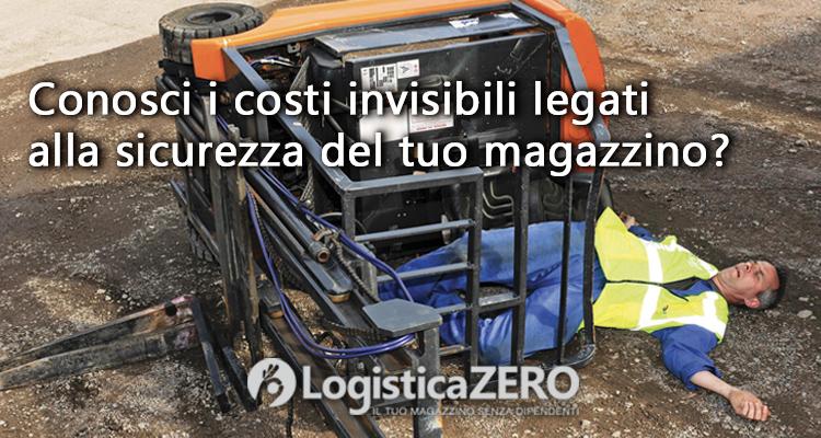 costi invisibili sicurezza magazzino