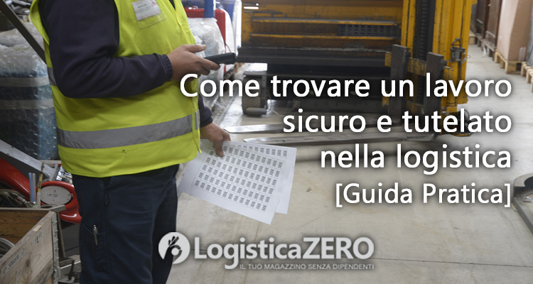 trovare lavoro sicuro logistica